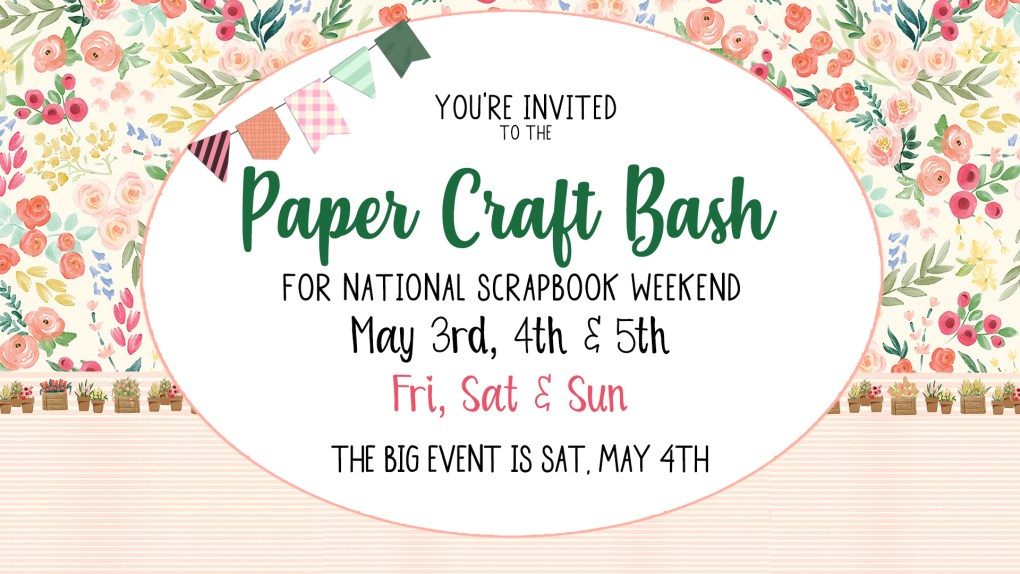 Paper Craft Bash for National Scrapbook Day at Craft Warehouse