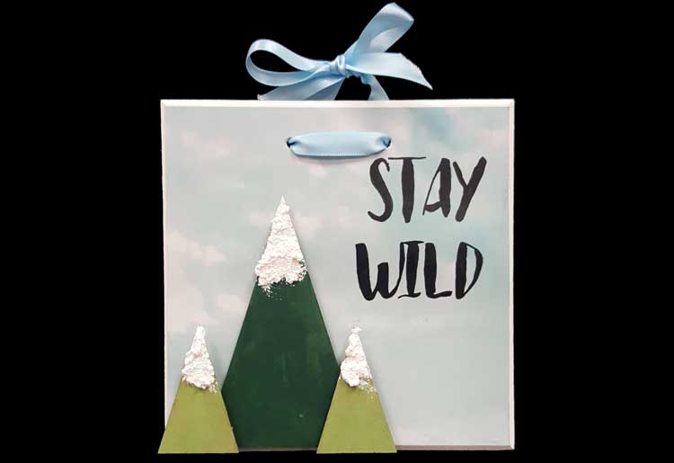 "Happy Hour - ""Stay Wild"" Plaque @ Gresham Location 