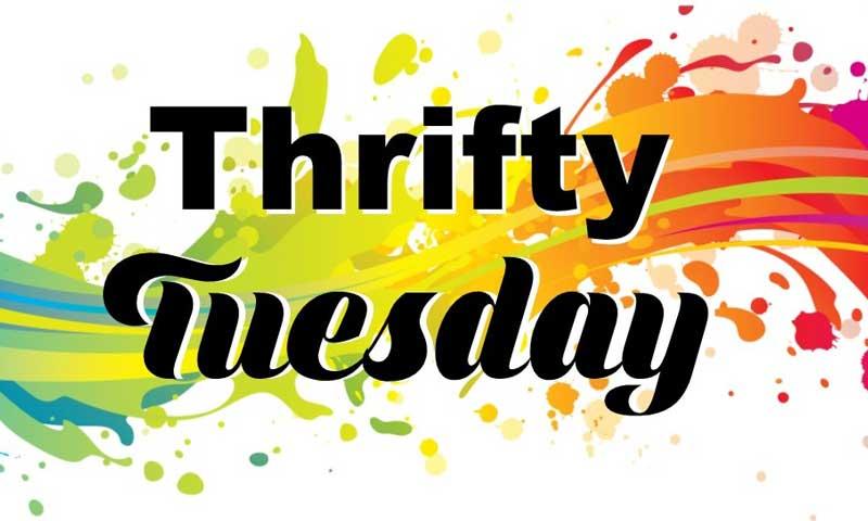 Thrifty Tuesdays