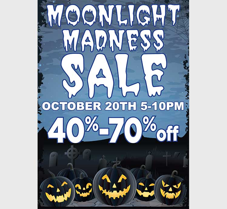 Moonlight Madness Sale @ Salem | Oregon | United States