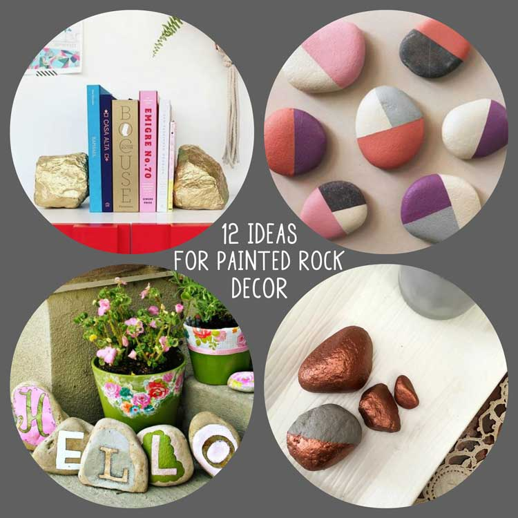 12 Unique Ideas for using Painted Rocks in your Decor