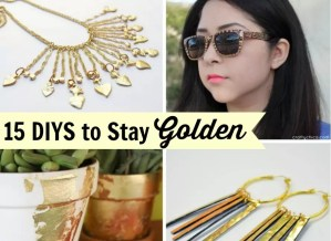 15 DIYs to stay golden by CraftyChica.com