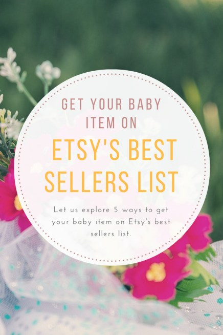 Get your baby item on Etsy's best sellers list.