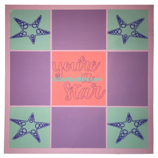 You're a Star Double Page -- Visit CraftyJBird.com for more info...