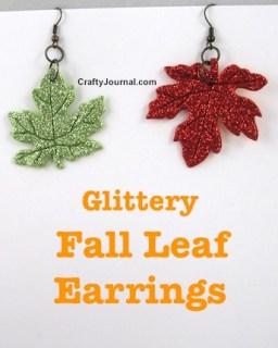 Glittery Fall Leaf Earrings by Crafty Journal