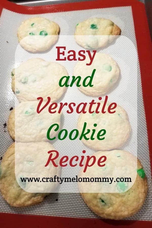 Easy and Versatile Cookie Recipe