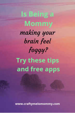 Tips and Ideas to combat mommy brain fog.