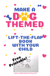 Dog themed craft for your kids to make with you. Make an adorable one of a kind flip up book.