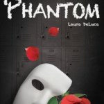 Phantom by Laura DeLuca #bookblast #giveaway
