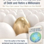 925 Ideas to Help You Save Money, Get Out of Debt and Retire A Millionaire So You Can Leave Your Mark on the World #booktour #bookreview
