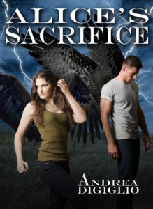 Alice's Sacrifice by Andrea DiGiglio #bookreleaseparty