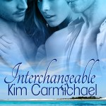 Interchangeable by Kim Carmichael #bookpromo #excerpt