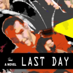 Last Day by Richard LaPlante #bookreview #booktour