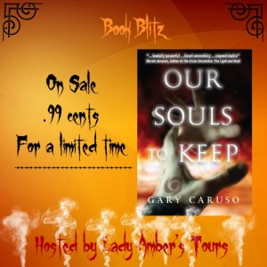 Our Souls to Keep by Gary Caruso #bookblitz