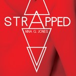 Strapped by Nina G. Jones #authorpost