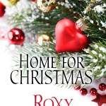 Home for Christmas by Roxy Bouroghs #books #giveaway