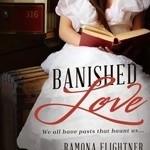 Banished Love by Ramona Flightner