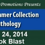 2014 Summer Collection Anthology by Markee Anderson,Stephanie Burkhart, Gerald Costlow, Larry Hammersley and Jory Sherman @goddessfish