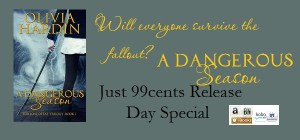 A Dangerous Season by Olivia Hardin Release Day Special