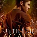 Until I Die Again by Gary Caruso