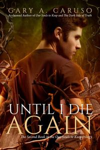 Until I Die Again by Gary Caruso