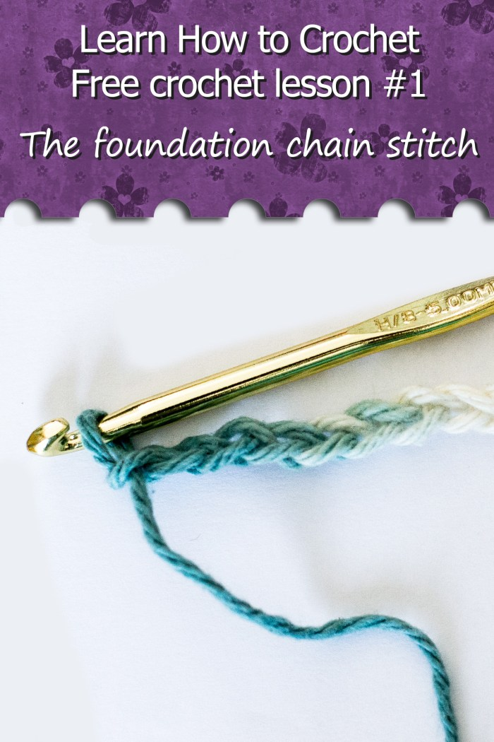 Learn How to Crochet - Free crochet lesson #1 the foundation chain stitch