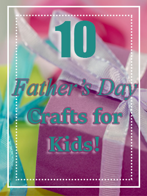 Father's Day Crafts For Kids 1