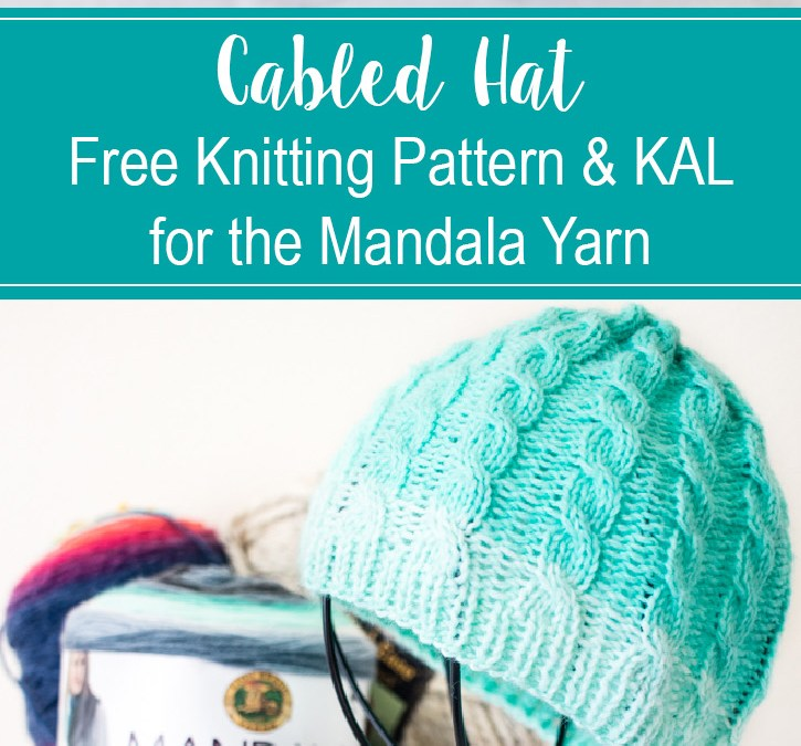 Cabled Hat – Free Knitting Pattern & KAL – Week ONE