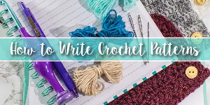 How to write crochet patterns