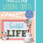 Make in a day wedding crafts book review. DIY beginner friendly projects that can be completed in less than a single day.