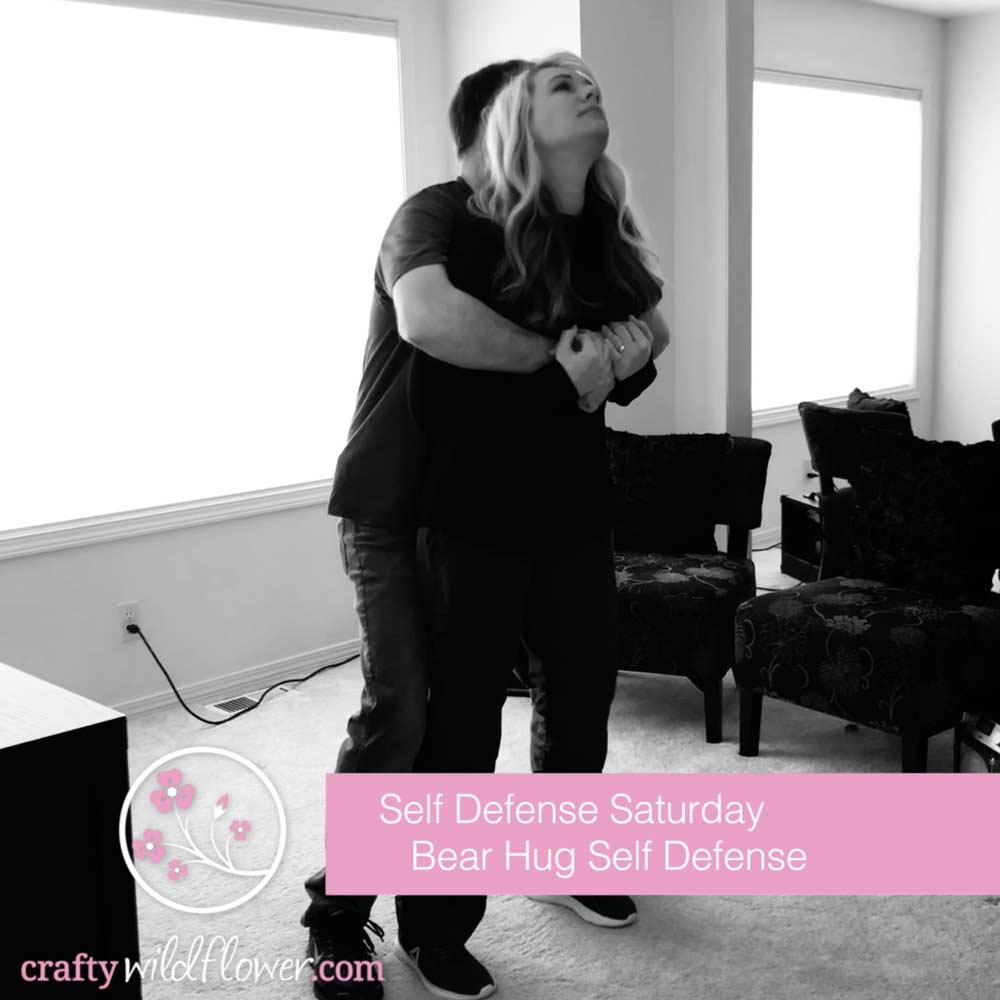 Bear Hug Defense - Self Defense Saturday - CraftyWildflower.com