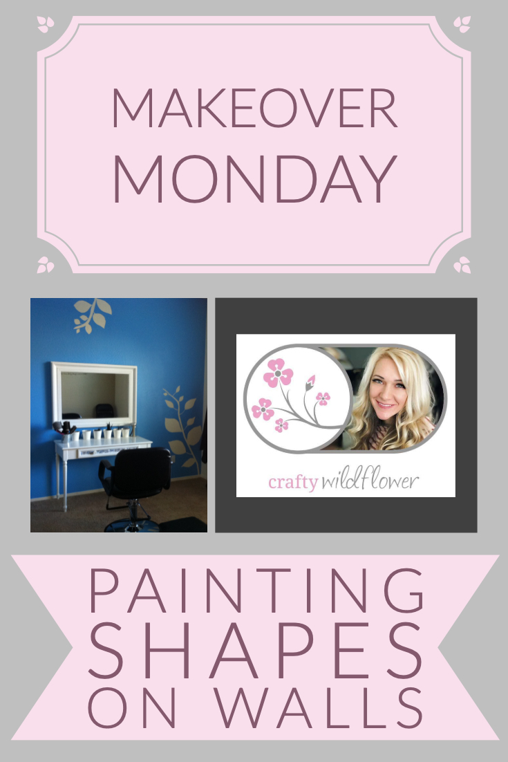 Makeover Monday - Painting shapes on walls