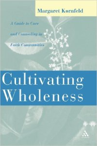 cultivating wholeness