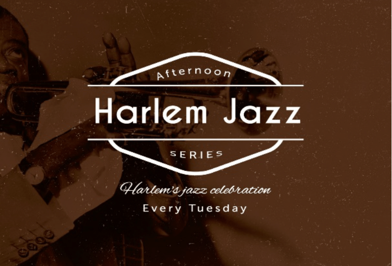 Harlem's Afternoon Jazz Series Every Tuesday ~ Curated by Craig Harris