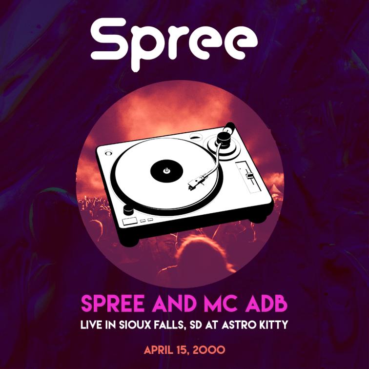 Spree_-_MC_ADB_-_Live_-_Sioux-Falls_SD_-_Astro_Kitty_041500_remaster