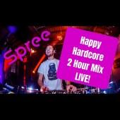 2 Hour Happy Hardcore Live Mix