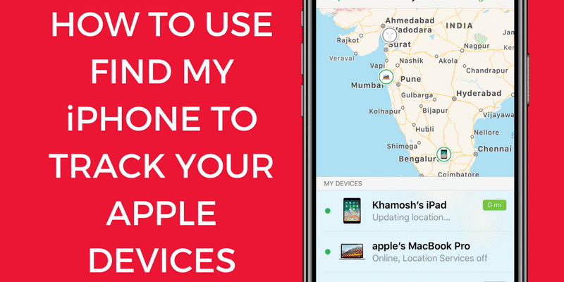 How to Track and Locate Your iPhone Using Location Services