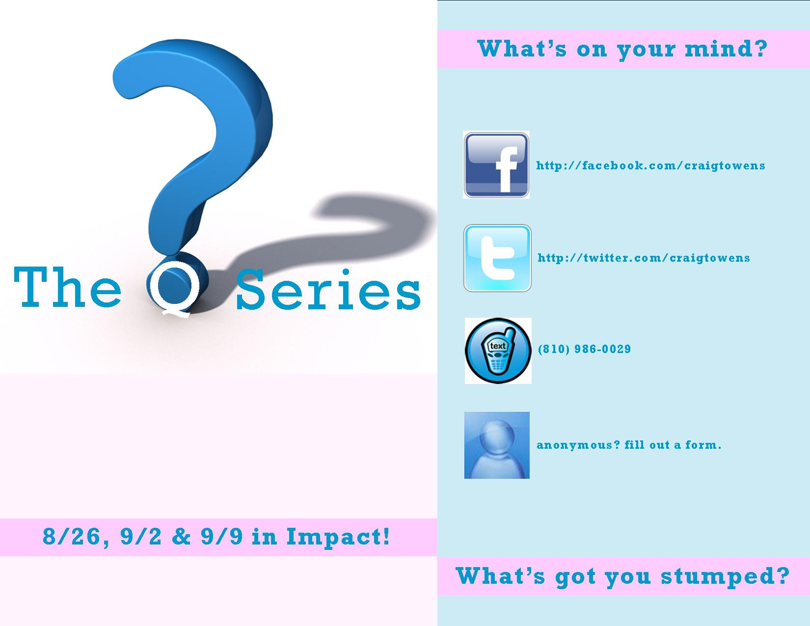 The Q Series