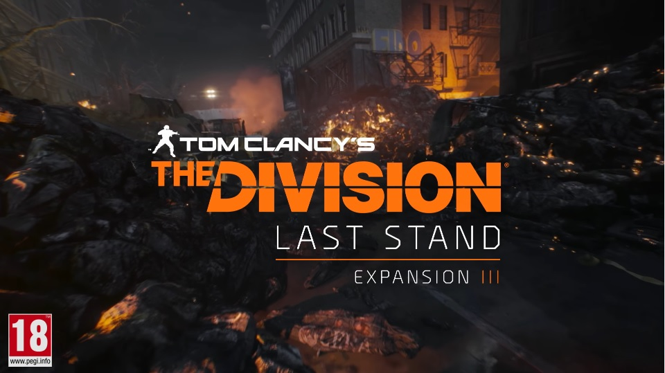 Tom Clancy's The Division - Last Stand Teaser
