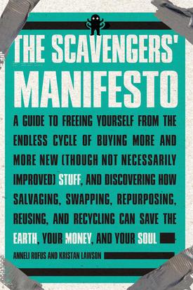 Scavenger's Manifesto: HOWTO be an urban scavenger / Boing Boing