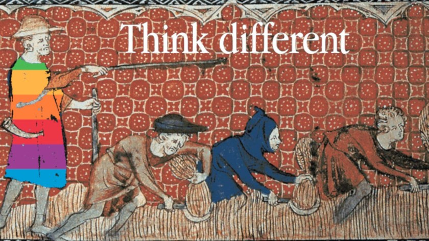 A medieval tapestry illustration of an overseer forcing peasants to grub in a field. The overseer's clothes have been replaced by the original Apple logo color-stripes, and the illustration is captioned with the 'Think different' Apple wordmark.