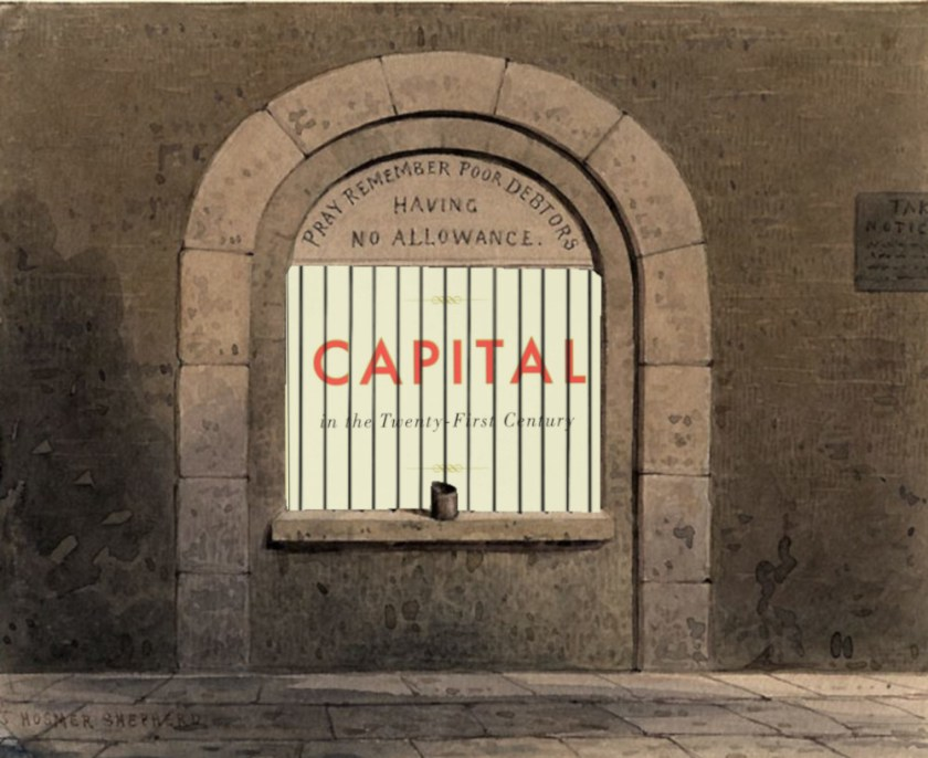 A Victorian drawing of a barred cell in a debtor's prison, captioned with 'Pray remember poor debtors having no allowance.' Behind the bars is a copy of Thomas Piketty's bestselling book 'Capital in the 21st Century.'