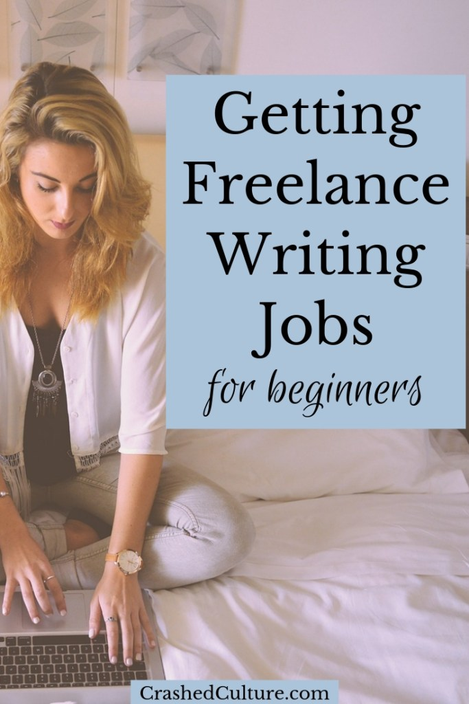 Getting freelance writing jobs for beginners
