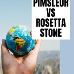 Pimsleur vs Rosetta Stone
