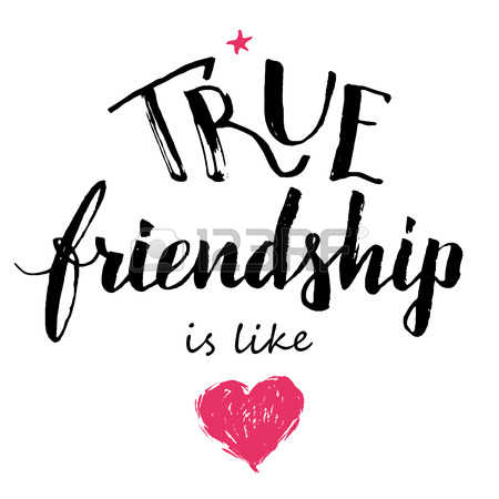 50509016-true-friendship-is-like-love-hand-lettering-and-calligraphy-friendship-quote-isolated-on-white-backg