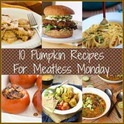 Pumpkin for Dinner! 10 Recipes for Meatless Monday