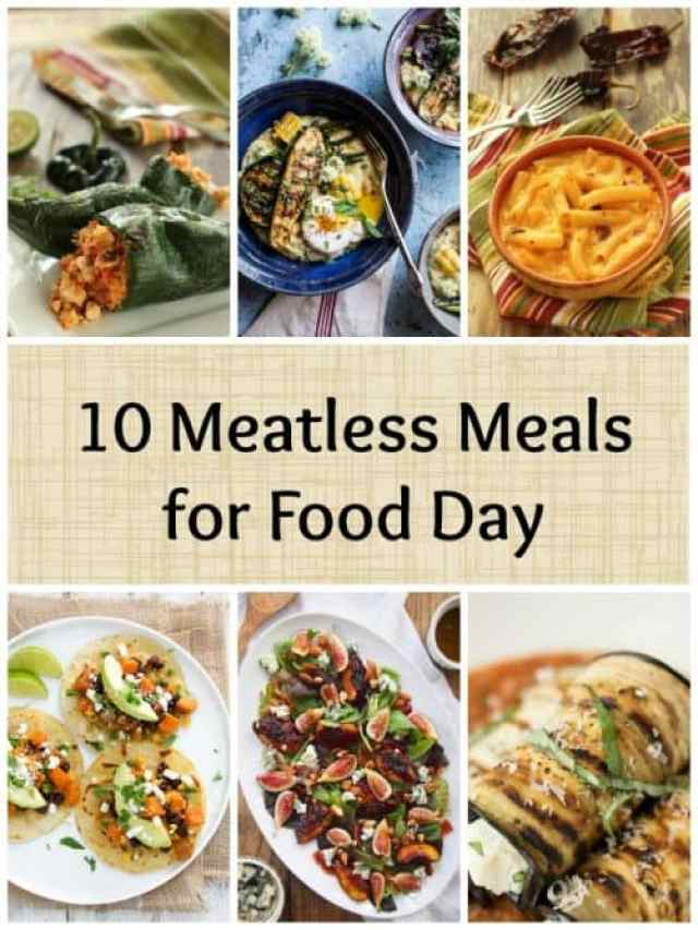 10 Meatless Meals for Food Day|Craving Something Healthy