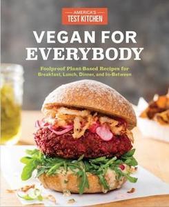 Vegan for Everybody, America's Test Kitchen
