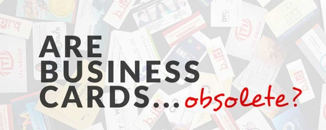 are business cards obsolete