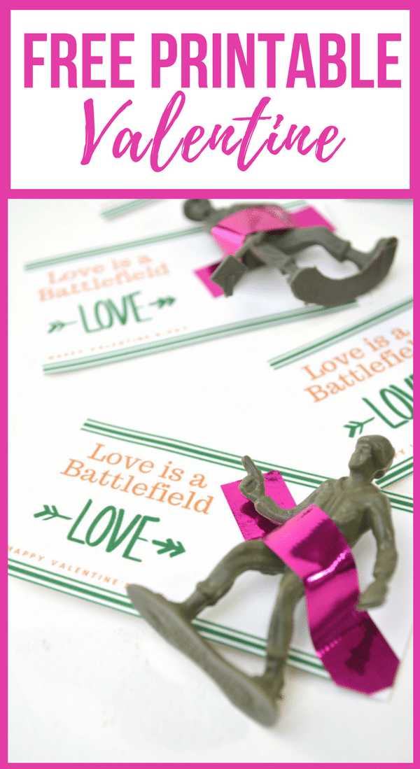 Love Is A Battlefield Free Printable Valentine For Kids